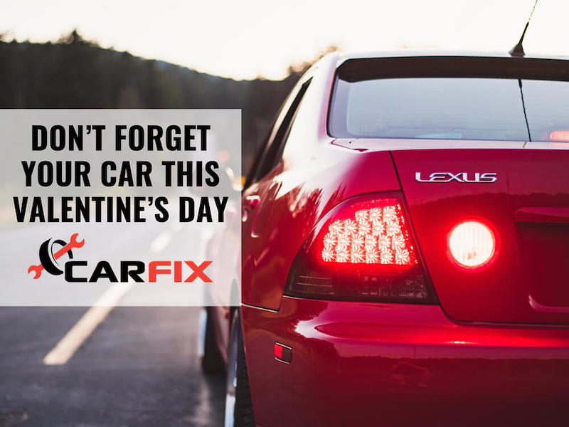 Don't Forget Your Car This Valentine's Day